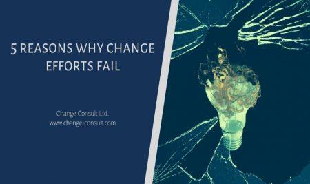 5 reasons why change efforts fail