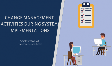 Change management activities during system implementations